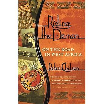 ピーター Chilson - 97808 によって西アフリカの道 - 悪魔に乗ってください。