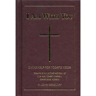 Ich bin bei dir (Neuauflage) von John Woolley - 9780853053415 Buch