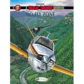 Buck Danny - Volume 4  - No-Fly Zone by Francis Bergese - 9781849182072