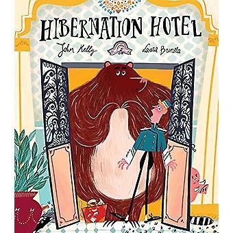Hôtel d'hibernation par John Kelly - livre 9781848696754