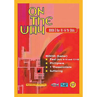 On the Way for 11-14s - Book 2 by Trevor Blundell - Thalia - 978185792