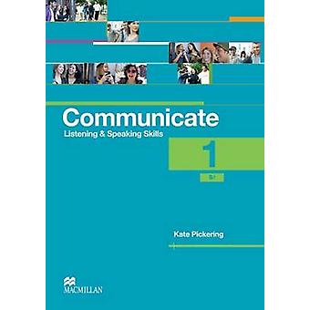Kommunizieren des Schülers Lehrbuch Stufe 1 von Kate Pickering - 97802304