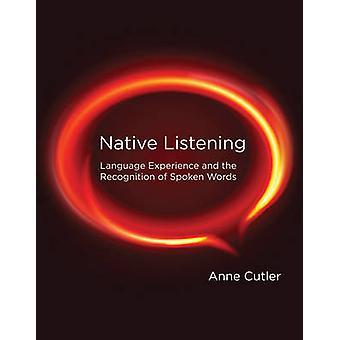 Nativo di ascolto - esperienza linguistica e il riconoscimento del parlato W