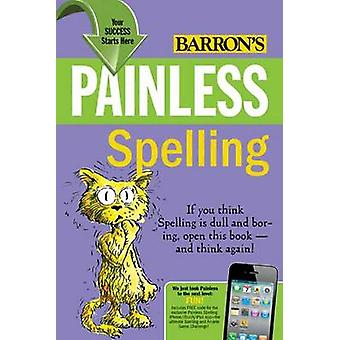Painless Spelling (3rd Revised edition) by Mary Elizabeth - 978076414