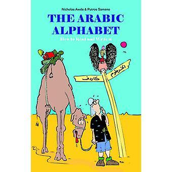 The Arabic Alphabet (2nd Revised edition) by Nicholas Awde - Putros S