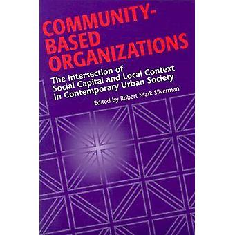 Community-Based Organizations by Silverman - 9780814331576 Book