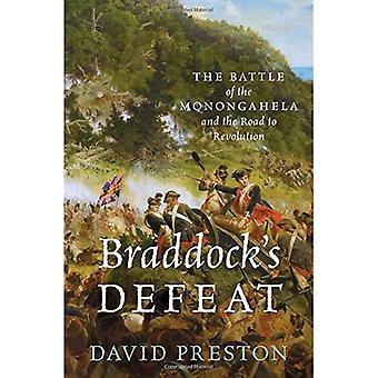 Derrota de Braddock: A batalha do Monongahela e o caminho para a revolução (momentos cruciais na história americana)