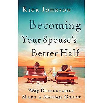 Steeds van uw echtgenoot betere helft: Waarom verschillen een huwelijk groot maken