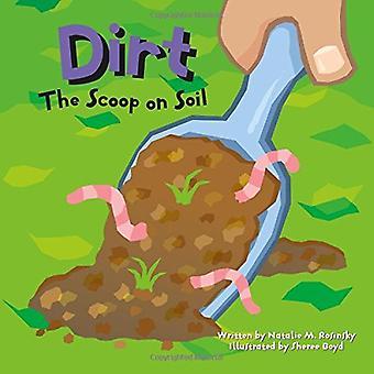 Dirt: Skuuppi maaperän (Amazing tiede (Picture Window))