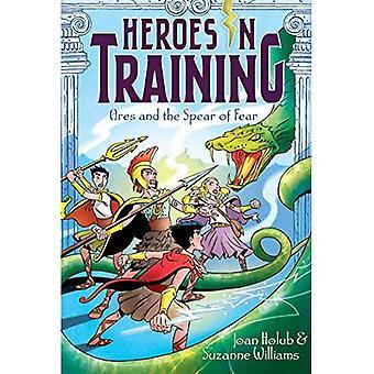 Ares i włóczni strachu (bohaterów w szkolenia (Hardcover))