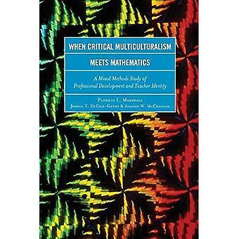 Wanneer kritieke multiculturalisme voldoet aan wiskunde: Een gemengde methoden studie van professionele ontwikkeling en leraar...