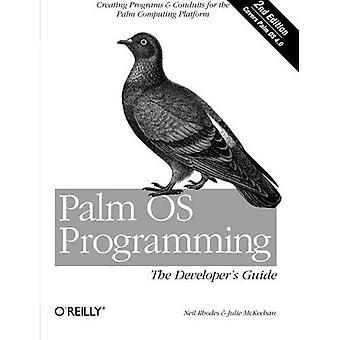 Palm-OS-Programmierung: Das Entwicklerhandbuch