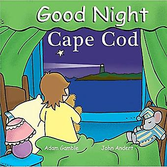 Good Night Cape Cod (Good Night (Our World of Books)) (Good Night (Our World of Books))