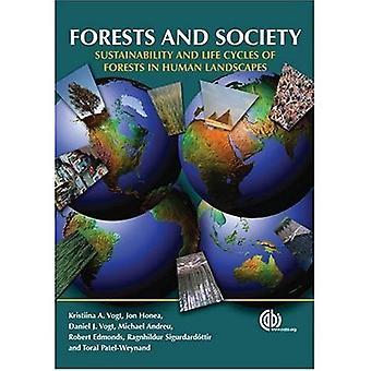 Forêts et la société: développement durable et des Cycles de vie des forêts dans les paysages humains (Cabi Publishing)