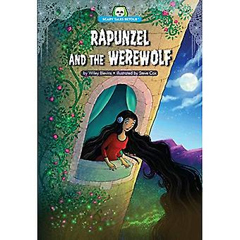 Rapunzel and the Werewolf (Scary Tales Retold)