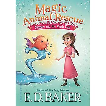 Secourir les animaux magique: Maggie et le souhait de poisson