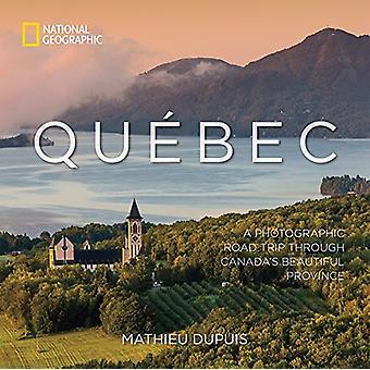 Quebec Mathieu Dupuis - 9781426219276 kirja