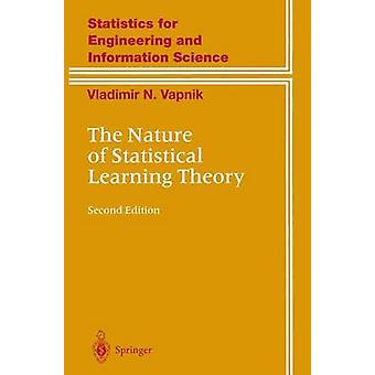 The Nature of Statistical Learning Theory by Vladimir Vapnik