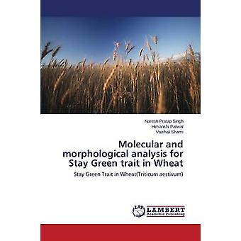 Molecular and morphological analysis for Stay Green trait in Wheat by Pratap Singh Naresh