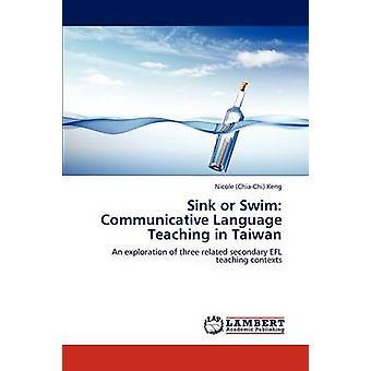 Friss oder stirb kommunikativen Sprachunterricht in Taiwan von Keng & Nicole ChiaChi