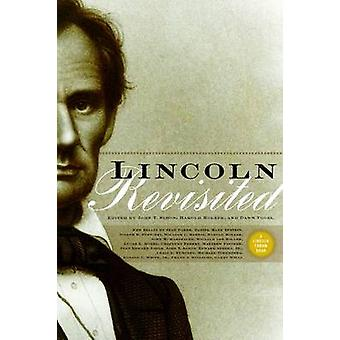 Lincoln Revisited - New Insights from the Lincoln Forum by John Y. Sim