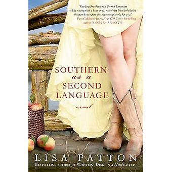 Southern as a Second Language by Lisa Patton - 9781250020673 Book