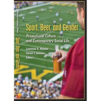 Sport - Beer - and Gender - Promotional Culture and Contemporary Socia