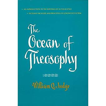 Ocean of Theosophy by William Q. Judge - 9780911500257 Book