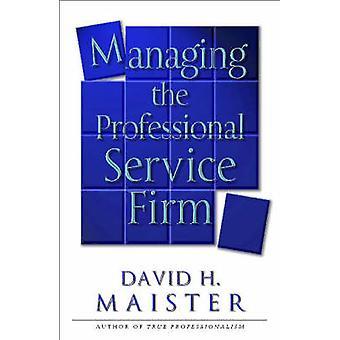 Geschäftsführer der Firma professionellen Service durch David H. Maister - 97807432