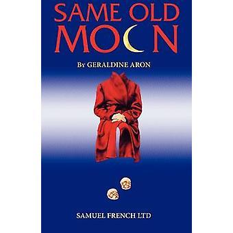 Same Old Moon by Aron & Geraldine