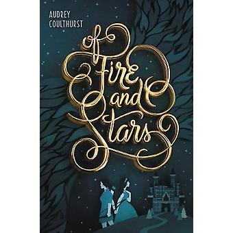 Of Fire and Stars by Audrey Coulthurst - 9780062433268 Book