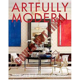 Artfully Modern - Interiors by Richard Mishaan by Richard Mishaan - 97