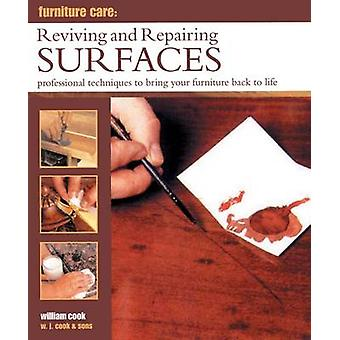 Furniture Care Reviving and Repairing Surfaces by Cook & William
