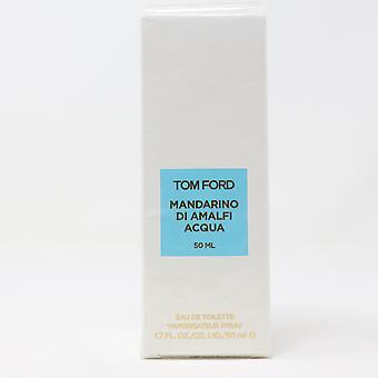 Tom Ford Mandarino Di Amalfi Acqua Eau De Toilette  1.7oz/50ml New In Box