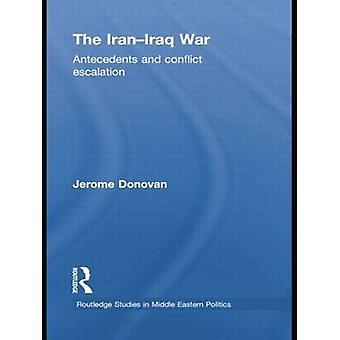 The IranIraq War by Donovan & Jerome Swinburne University & Australia