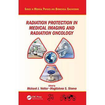 Strålevern i medisinsk imaging og stråling onkologi av Vetter & Richard J.