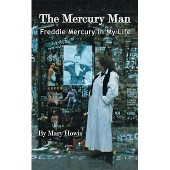 The Mercury Man by Howis & Mary