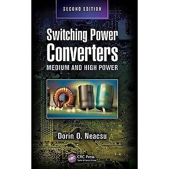 Bytte strøm omformere middels og høy effekt andre utgave av neacsu & Dorin O.