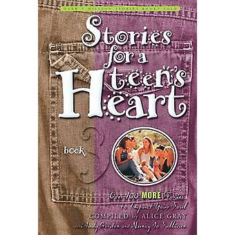 Stories for a Teens Heart 3 by Gray