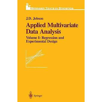 Applied Multivariate Data Analysis  Regression and Experimental Design by Jobson & John