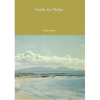 Gaelic for Today by McKay & Girvan