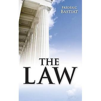 The Law by Bastiat & Frederic