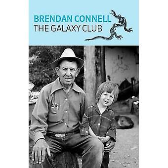 The Galaxy Club by Connell & Brendan