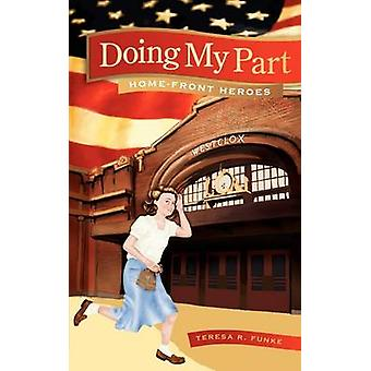 Doing My Part by Funke & Teresa R.