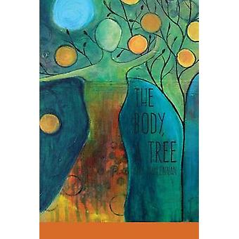 The Body A Tree by MacLennan & Amy