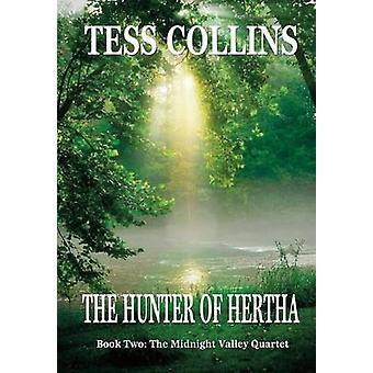 The Hunter of Hertha by Collins & Tess