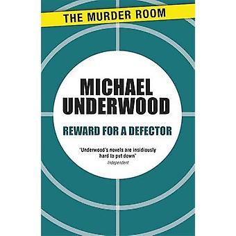 Reward for a Defector by Underwood & Michael