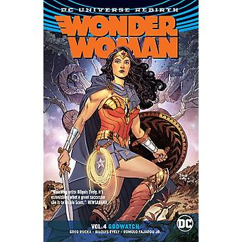 Wonder Woman vol. 4 Godwatch wedergeboorte door Greg Rucka