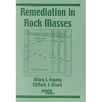 Remediation in Rock Masses by Hilary I. Inyang - Clifford Bruell - 97