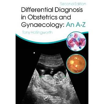 Differential Diagnosis in Obstetrics & Gynaecology - An A-Z (2nd Revis